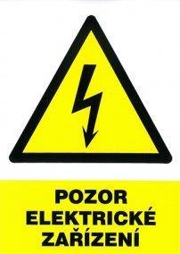 Bezpečnostní tabulka - Pozor elektrické zařízení