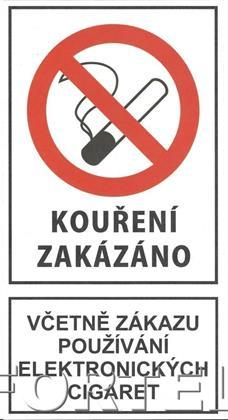 Bezpečnostní tabulka - Kouření zakázáno včetně elektronických cigaret
