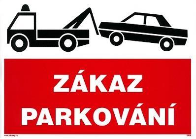 Bezpečnostní tabulka - Zákaz parkování