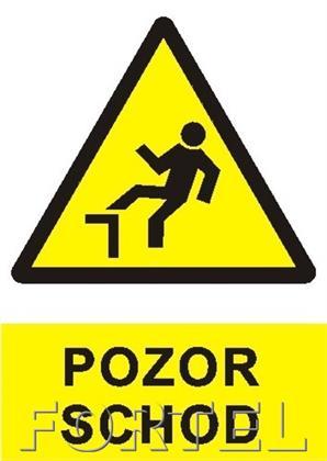 Bezpečnostní tabulka - Pozor schod !